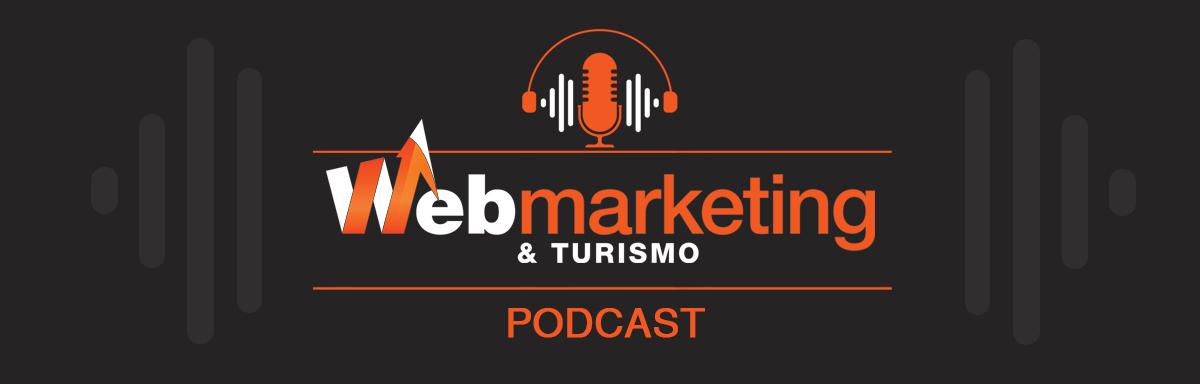 Podcast Web Marketing e Turismo