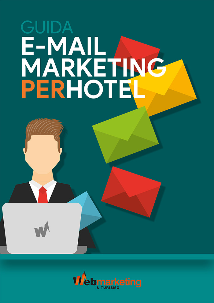Guida gratuita all'E-Mail Marketing per gli Hotel - Web Marketing e Turismo